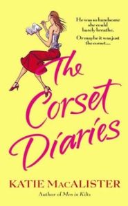 Cover: The Corset Diaries